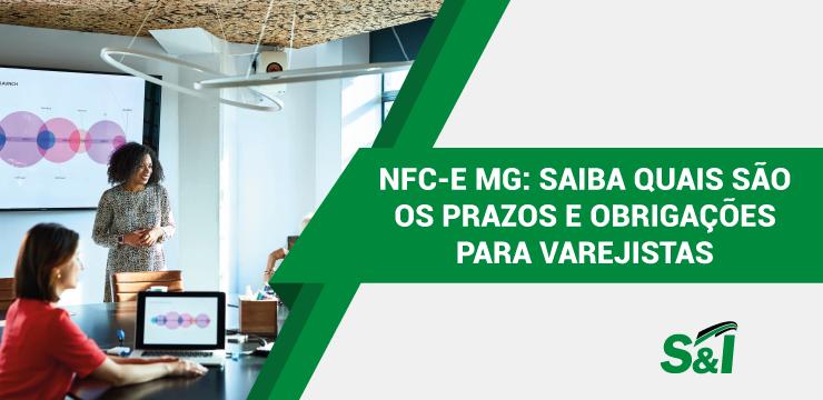 NFC-e MG: Saiba Quais São Os Prazos E Obrigações Para Varejistas