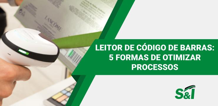 Leitor De Código De Barras: 5 Formas De Otimizar Processos