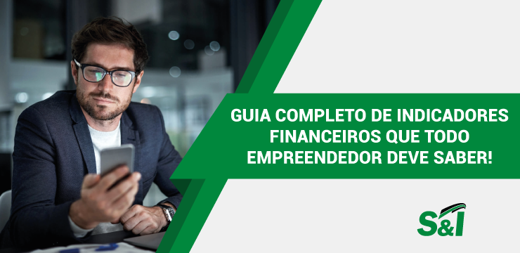 Guia Completo De Indicadores Financeiros Que Todo Empreendedor Deve Saber!